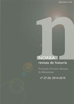NORBA. REVISTA DE HISTORIA Nº 27-28 (2014-2015)