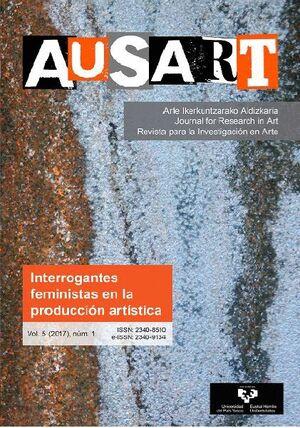 AUSART ALDIZKARIA VOL. 5 Nº 1 (2017) REVISTA PARA LA INVESTIGACIÓN EN ARTE