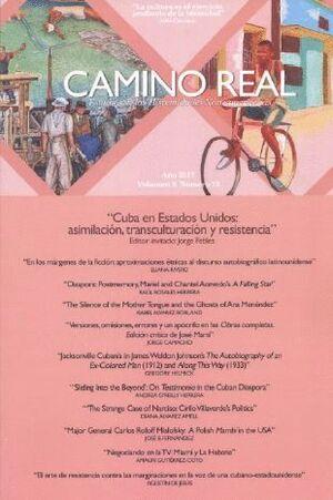CAMINO REAL. ESTUDIOS DE LAS HISPANIDADES NORTEAMERICANAS VOL. 9 NUM. 12