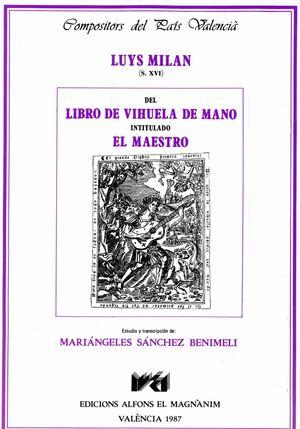 LIBRO DE VIHUELA DE MANO INTITULADO EL MAESTRO