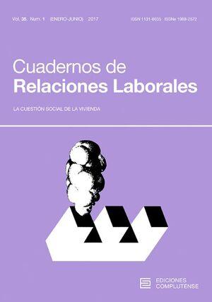 CUADERNOS DE RELACIONES LABORALES, VOL. 35 NÚM. 1