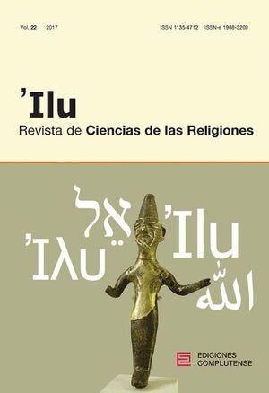 'ILU. REVISTA DE CIENCIAS DE LAS RELIGIONES VOL. 22 (2017)