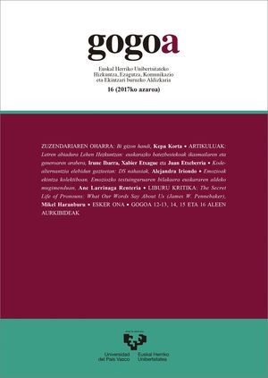 GOGOA VOL. 16 (2017). EUSKAL HERRIKO UNIBERTSITATEKO HIZKUNTZA, EZAGUTZA, KOMUNIKAZIO ETA EKINTZARI BURUZKO ALDIZKARIA