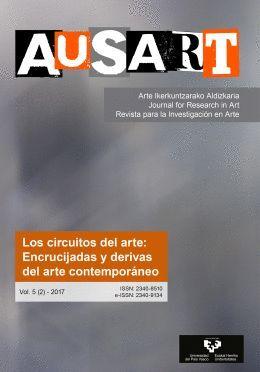 AUSART ALDIZKARIA VOL. 5 Nº 2 (2017) REVISTA PARA LA INVESTIGACIÓN EN ARTE