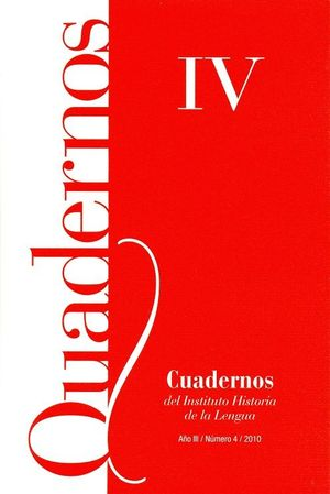 CUADERNOS DEL INSTITUTO HISTORIA DE LA LENGUA Nº 4 (2010)