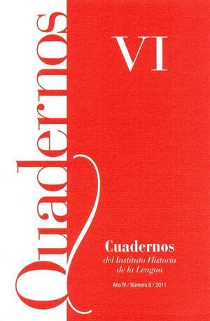 CUADERNOS DEL INSTITUTO HISTORIA DE LA LENGUA Nº 6 (2011)