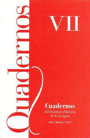 CUADERNOS DEL INSTITUTO HISTORIA DE LA LENGUA Nº 7 (2012)