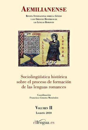 AEMILIANENSE Nº 2 (2010) REVISTA INTERNACIONAL SOBRE LA GÉNESIS Y LOS ORÍGENES HISTÓRICOS DE LAS LENGUAS ROMANCES
