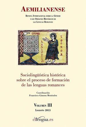 AEMILIANENSE Nº 3 (2013) REVISTA INTERNACIONAL SOBRE LA GÉNESIS Y LOS ORÍGENES HISTÓRICOS DE LAS LENGUAS ROMANCES