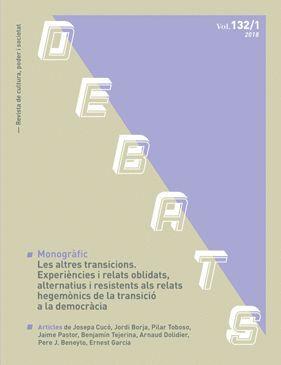 DEBATS. REVISTA DE CULTURA, PODER I SOCIETAT NÚM. 132/1