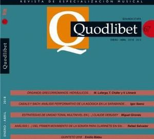 QUODLIBET 67. REVISTA DE ESPECIALIZACIÓN MUSICAL. ENERO-ABRIL 2018
