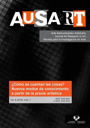 AUSART ALDIZKARIA VOL. 6 Nº 1 (2018) REVISTA PARA LA INVESTIGACIÓN EN ARTE