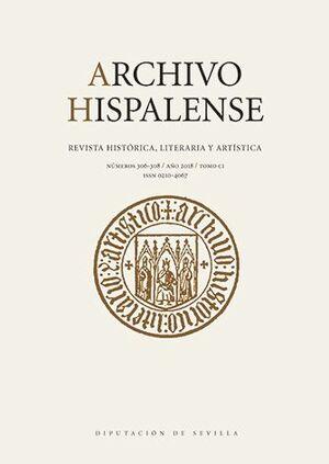 ARCHIVO HISPALENSE (Nº 306-308) AÑO 2018. TOMO CI
