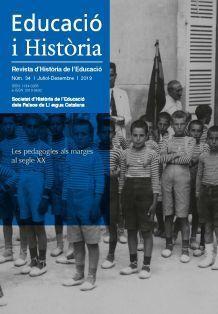 EDUCACIÓ I HISTÒRIA. REVISTA D'HISTÒRIA DE L'EDUCACIÒ NÚM. 34 (JULIO-DICIEMBRE 2019)
