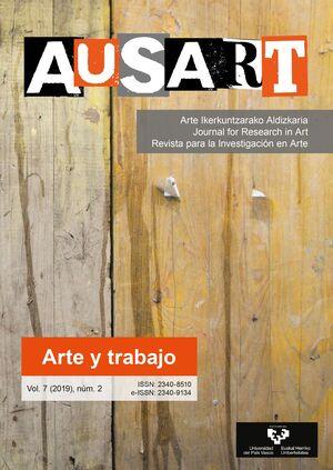 AUSART ALDIZKARIA VOL. 7 Nº 2 (2019) REVISTA PARA LA INVESTIGACIÓN EN ARTE