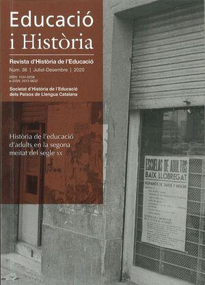 EDUCACIÓ I HISTÒRIA. REVISTA D'HISTÒRIA DE L'EDUCACIÒ NÚM. 36 (JULIO-DICIEMBRE 2020)
