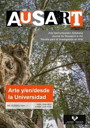AUSART ALDIZKARIA VOL. 8 Nº 1 (2020) REVISTA PARA LA INVESTIGACIÓN EN ARTE