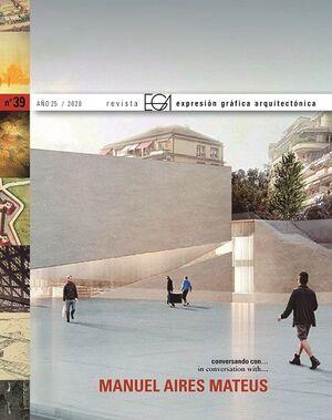 EGA. REVISTA DE EXPRESIÓN GRÁFICA ARQUITECTÓNICA Nº 39 (2020)