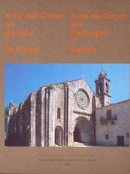 ARTE DEL CÍSTER EN GALICIA Y PORTUGAL