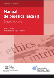 MANUAL DE BIOÉTICA LAICA (I)