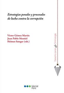 ESTRATEGIAS PENALES Y PROCESALES DE LUCHA CONTRA LA CORRUPCIÓN