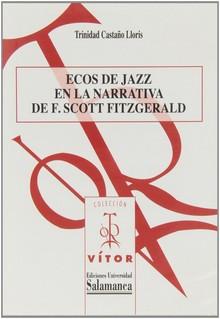 ECOS DE JAZZ EN LA NARRATIVA DE F. SCOTT FITZGERALD