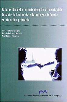 VALORACIÓN DEL CRECIMIENTO Y LA ALIMENTACIÓN DURANTE LA LACTANCIA Y LA PRIMERA INFANCIA EN ATENCIÓN