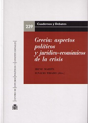 GRECIA: ASPECTOS POLÍTICOS Y JURÍDICO-ECONÓMICOS DE LA CRISIS