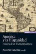 AMÉRICA Y LA HISPANIDAD