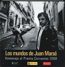 LOS MUNDOS DE JUAN MARSÉ