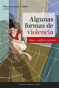 ALGUNAS FORMAS DE VIOLENCIA