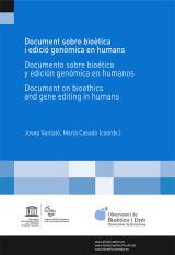 DOCUMENT SOBRE BIOÈTICA I EDICIÓ GENÒMICA EN HUMANS