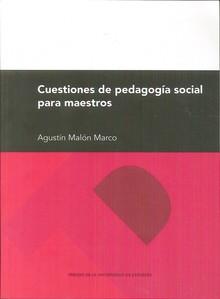CUESTIONES DE PEDAGOGÍA SOCIAL PARA MAESTROS